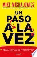 Un Paso a la Vez /Fix This Next