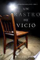 Un Rastro de Vicio (Un Misterio Keri Locke —Libro 3)