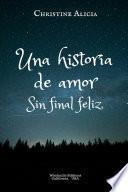 Una historia de amor, sin final feliz