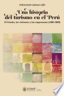 Una historia del turismo en el Perú