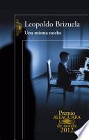 Una misma noche (Premio Alfaguara de novela 2012)