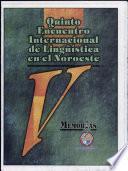 V Encuentro Internacional de Lingüística en el Noroeste: without special title