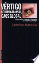 Vértigo comunicacional, caos global