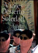 Viajes al desierto de la soledad