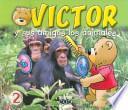 Victor y Sus Amigod Los Animales 2