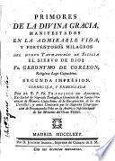 Vida del Siervo de Dios Fr. Geronymo de Corleon religioso lego capuchino