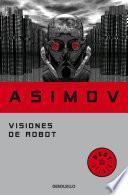 Visiones de robot (Serie de los robots 1)