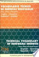 Vocabulario Técnico de Energías Renovables: solar,eólica e hidráulica. Inglés-Español, Español-Inglés