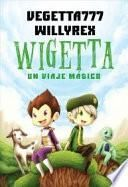 Wigetta: un viaje mágico