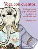 Yoga con cuentos / Yoga With Stories