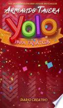 Yolo Fan Diario Creativo para el Amor