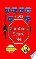 Zombies Scare Me 102 (Edicion en Español)